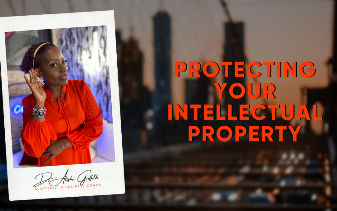 My Story: Protecting your intellectual property